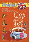 Anglais Cycle 3-CM1 Cup of Tea : Guid...