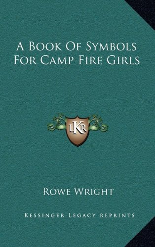 A Book of Symbols for Camp Fire Girls