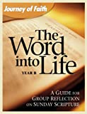 img - for The Word into Life Year B book / textbook / text book