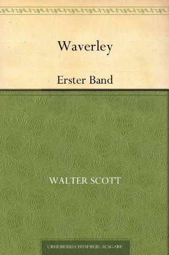 Sir Walter Scott - Waverley: Erster Band