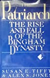 img - for Patriarch: The Rise and Fall of the Bingham Dynasty book / textbook / text book