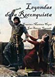 Leyendas de la Reconquista