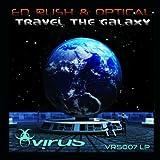 Ed Rush & Optical Travel The Galaxy