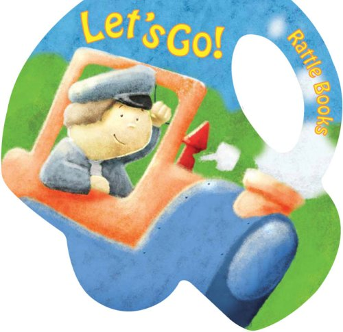 Let's Go! (Baby Rattle Books)
