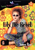 Lily Series Lily The Rebel