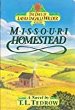 Missouri Homestead (The Days of Laura Ingalls Wilder, Book 1) (0840733976) by Tedrow, Thomas L.