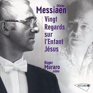 Messiaen : Vingt regards sur l'Enfant Jésus