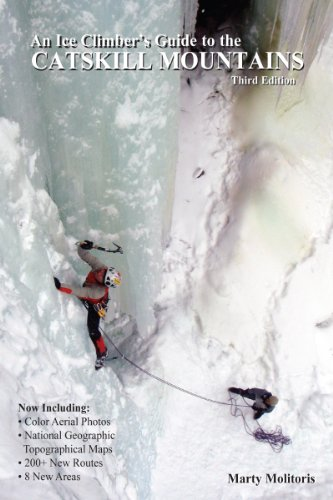An Ice Climber's Guide to the Catskill Mountains, by Marty Molitoris