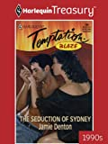 img - for The Seduction of Sydney (Harlequin Temptation) book / textbook / text book