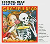 Skeletons From The Closet: The Best Of The Grateful Dead Grateful Dead