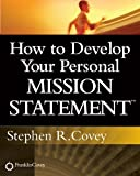 img - for How to Develop Your Personal Mission Statement book / textbook / text book
