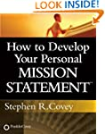 How to Develop Your Personal Mission...