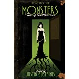 Those Who Fight Monsters: Tales of Occult Detectives ~ Justin Gustainis