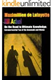 On The Road To Ultimate Knowledge: Extraterrestrial Tao Of The Anunnaki And Ulema (English Edition)