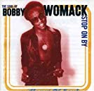 The Soul of Bobby Womack: Stop on By