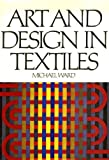 Art and Design in Textiles (0442299567) by Ward, Michael
