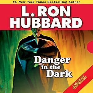 Danger in the Dark Audiobook