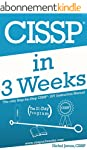 CISSP In 3 Weeks: The Only Step-by-St...