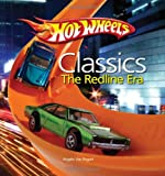 Hot Wheels Classic Redline Era: Hot Wheels - Birth of the Redline