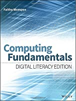 Computing Fundamentals: Digital Literacy Edition Front Cover