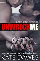 Unwreck Me (English Edition)