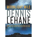 Moonlight Mileby Dennis Lehane