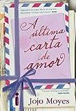 A �ltima carta de amor (Portuguese Edition)