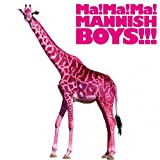 LOVE&LOVE-MANNISH BOYS