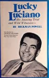 Lucky Luciano, his amazing trial and wild witnesses
