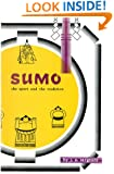 Sumo: The Sport and The Tradition (Tut books)