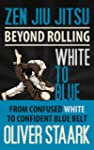 Zen Jiu Jitsu - White to Blue (Englis...
