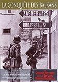 echange, troc La conquête des balkans, épisode 6