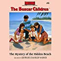 The Mystery of the Hidden Beach: The Boxcar Children Mysteries, Book 41 (       UNABRIDGED) by Gertrude Chandler Warner Narrated by Aimee Lilly