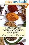 Home Style Indian Cooking In A Jiffy...