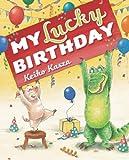 My Lucky Birthday (0399257632) by Kasza, Keiko