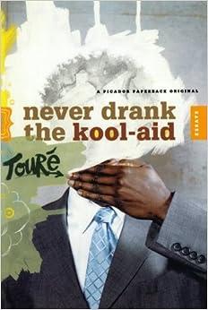 never drank the kool-aid essays