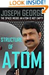 Structure of Atom: The Space Inside o...