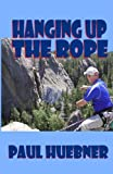 img - for Hanging Up the Rope book / textbook / text book