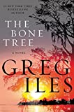 The Bone Tree: A Novel (Penn Cage Novels)