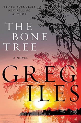 The Bone Tree: A Novel (Penn Cage Novels)