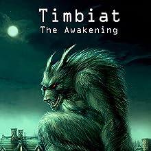 Timbiat: The Awakening (       UNABRIDGED) by Robert Burns Narrated by Scott Thomas
