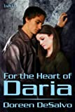 img - for For the Heart of Daria (The Prendarian Chronicles) book / textbook / text book