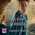 Captured Countess | Ann Lethbridge