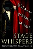 Stage Whispers: The Collected Timmy Quinn
