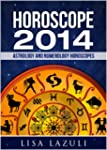 HOROSCOPE 2014: Astrology and Numerol...