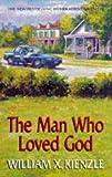 The Man Who Loved God (0709063512) by Kienzle, William X.