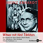 Witwer mit fünf Töchtern | Heinz Erhardt