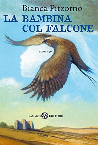 La bambina col falcone Salani Ragazzi PDF