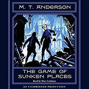 The Game of Sunken Places Audiobook