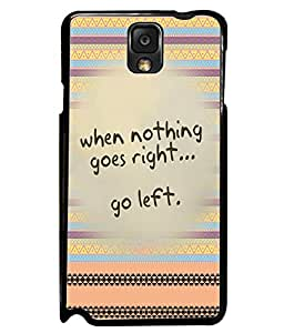 Fuson 2D Printed Quotes Designer back case cover for Samsung Galaxy Note 3 - D4612